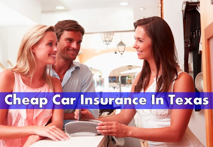 Cheap Car Insurance In Texas