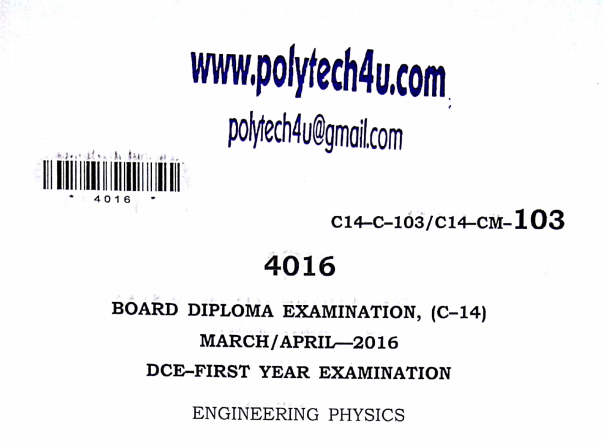 Diploma Engineering Physics Previous Question Paper c14 March/April 2016