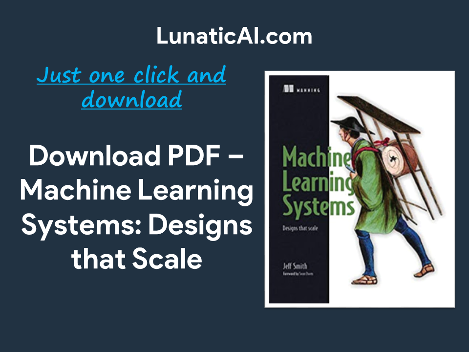 Machine learning systems: Designs that scale PDF Download