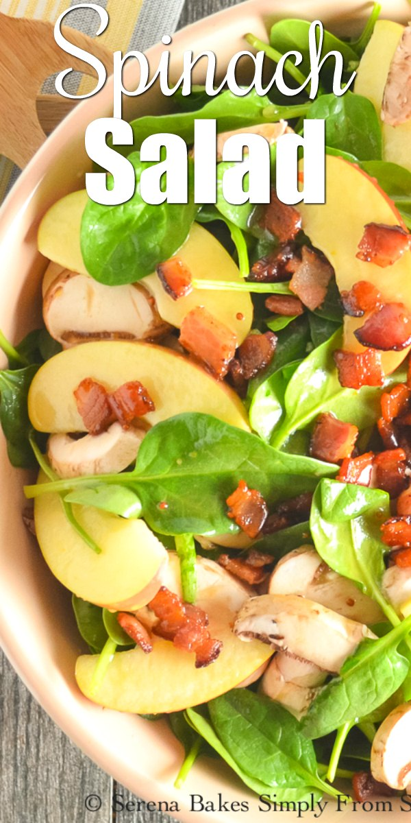 Spinach Salad recipe with bacon and fuji apple covered with honey mustard dressing from Serena Bakes Simply From Scratch.