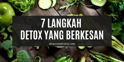 7 Langkah Detox Yang Berkesan