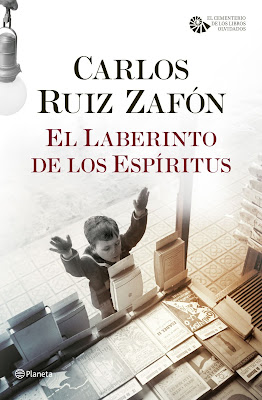 El laberinto de los espíritus - Carlos Ruiz Zafón (2016)
