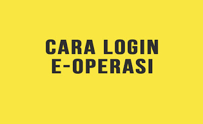 Cara Login eOperasi