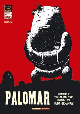 "Cómic reseña: ""Palomar volumen 2"" de Beto Hernández"