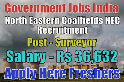 North Eastern Coalfields Recruitment 2018