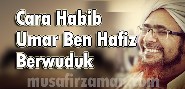 Cara-Habib-Umar-Berwuduk