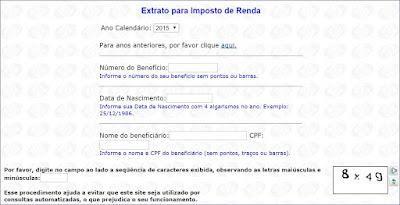 O Extrato para Imposto da Renda dos valores retidos pelo INSS.