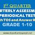 New! 1st Quarterly Assessment/ Periodical Test Questions with (TOS) Compilation