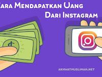 Beberapa Cara Mendapatkan Uang Dari Instagram