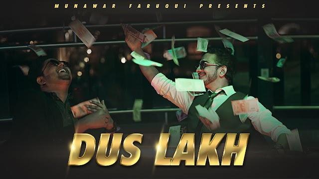 Dus Lakh Song Lyrics   Munawar x Spectra   Prod Shawie   2021