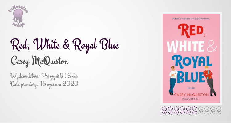 red white and royal blue mcquiston recenzja