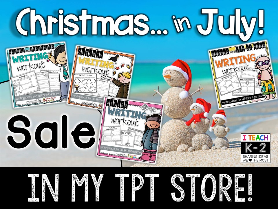 Christmas In July Sale Ideas.Christmas In July Back To School Writing Second Grade