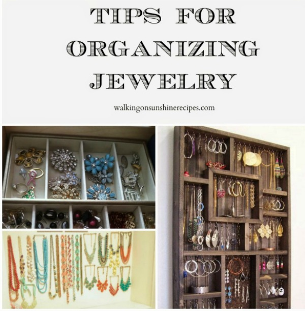 Tips for Organizing Jewelry from Walking on Sunshine.
