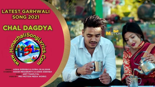 Chal Dagdya Song Lyrics - Aisha Siddiqui - Aviral Bijalwan