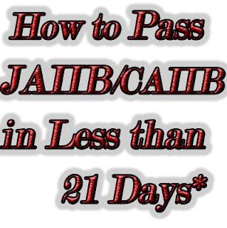 Pass JAIIB  in less than 21 days