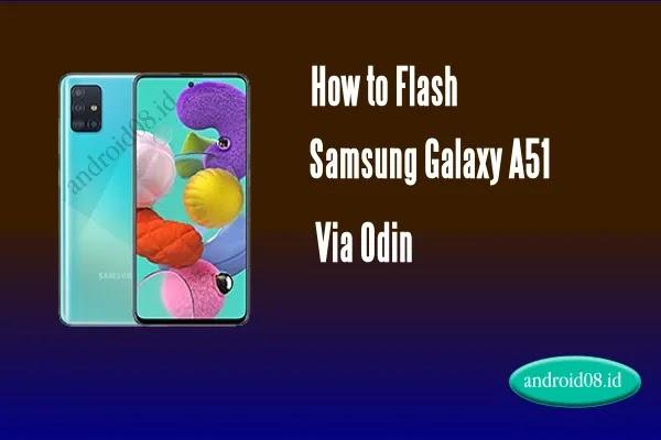 Flashing Samsung Galaxy A51