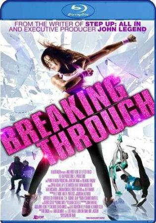 Breaking Through 2015 BluRay 300Mb Hindi Dual Audio 480p Watch Online Full Movie Download bolly4u