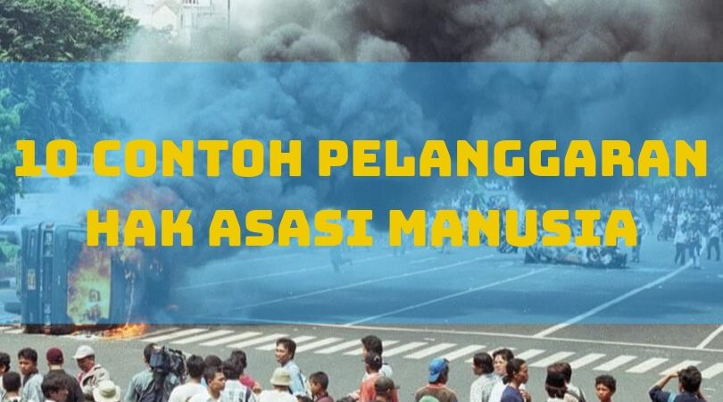 10 contoh pelanggaran HAM di Indonesia
