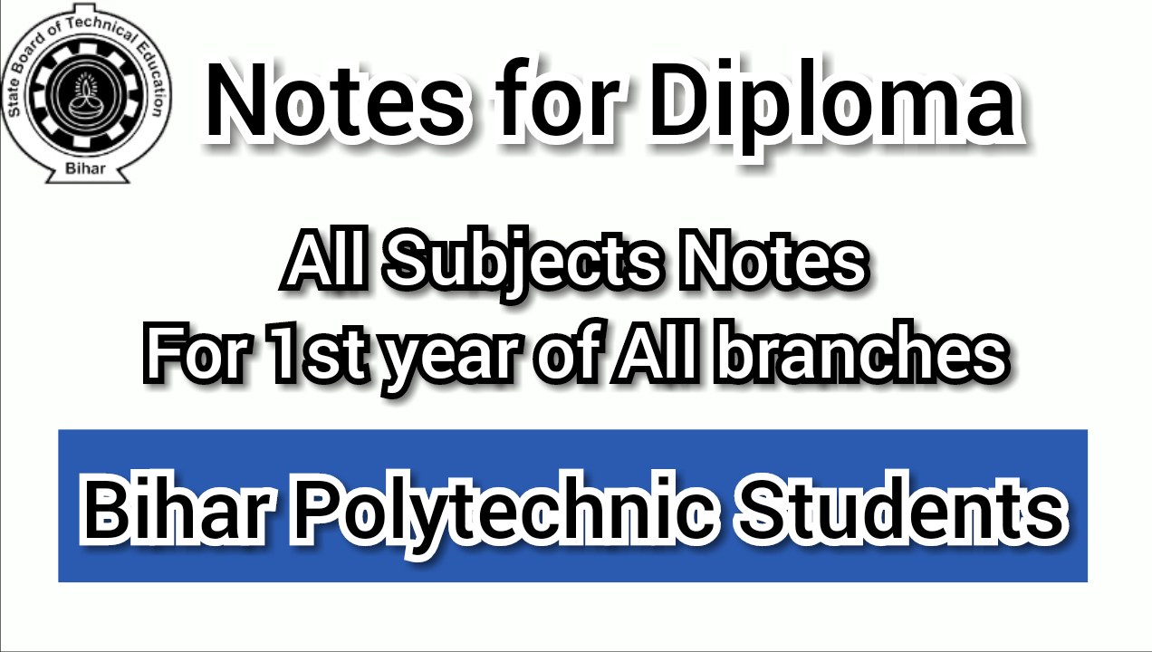 Bihar Polytechnic Notes for all Branch