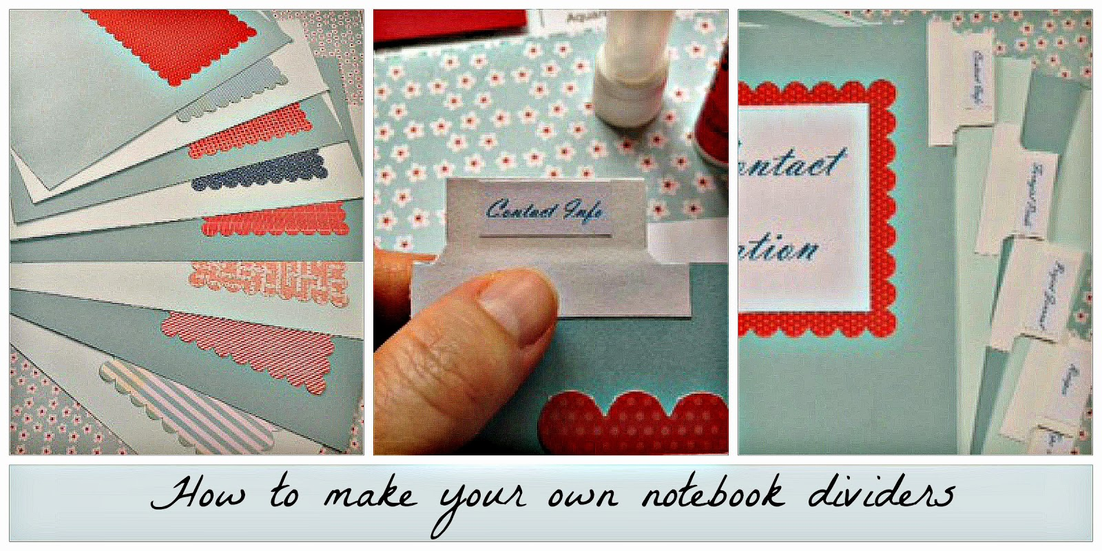 How to make your own DIVIDERS for that scrapbook or binder project you're doing.