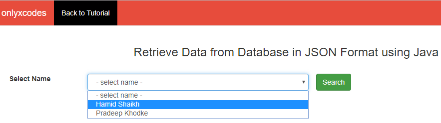 Select any option name and click on the search button. | how to retrieve data from database