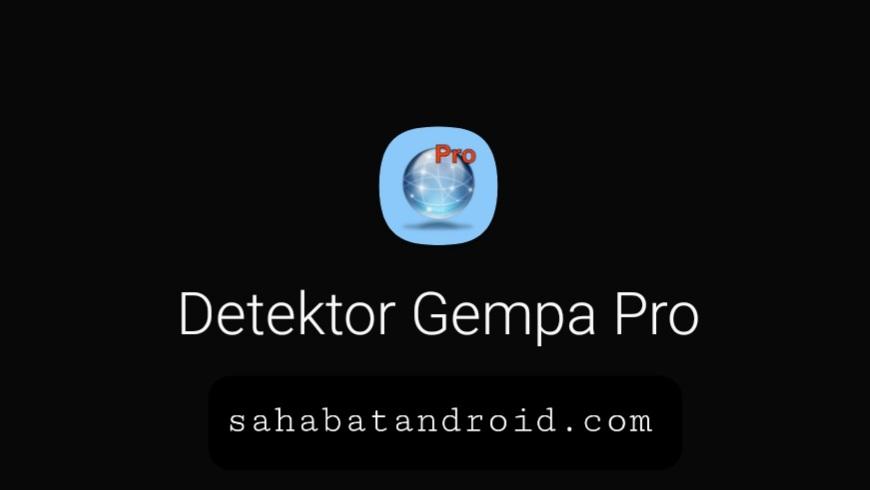 Aplikasi Android Premium Deteksi Gempa Paling Realtime dan Akurat