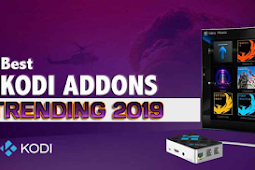 Our Best Kodi Addons Trending List 2019 (August 2019)