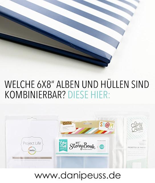 https://danipeuss.blogspot.com/2018/01/6x8-alben-und-hullen-welche-kombis.html