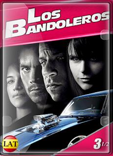 Rápido y Furioso 3.5 Los Bandoleros (2009) HD 1080P LATINO
