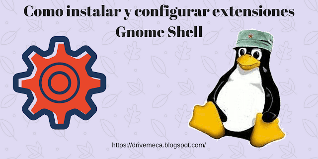 Como instalar y configurar extensiones Gnome Shell