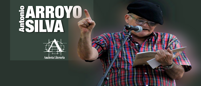 Antonio Arroyo Silva  |  Veinticinco poemas de una vida (2008-2016)