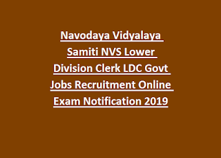 Navodaya Vidyalaya Samiti NVS Lower Division Clerk LDC Govt Jobs Recruitment Online Exam Notification 2019
