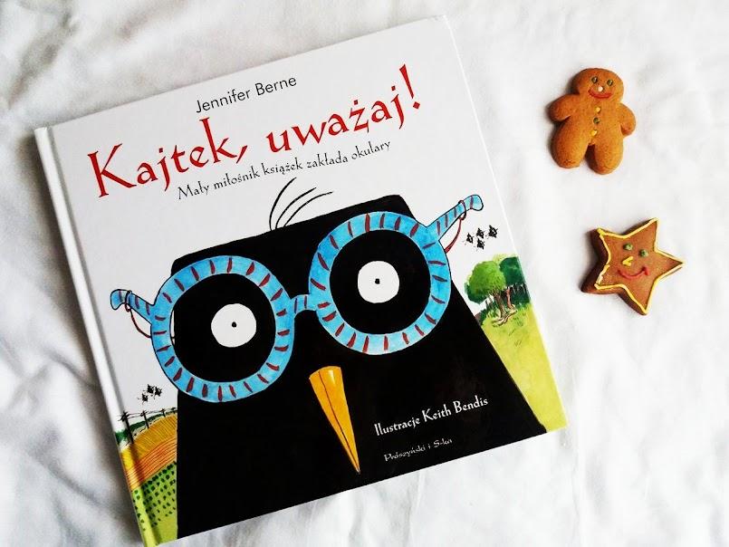 Kajtek, uważaj! Mały miłośnik książek zakłada okulary - Jennifer Berne