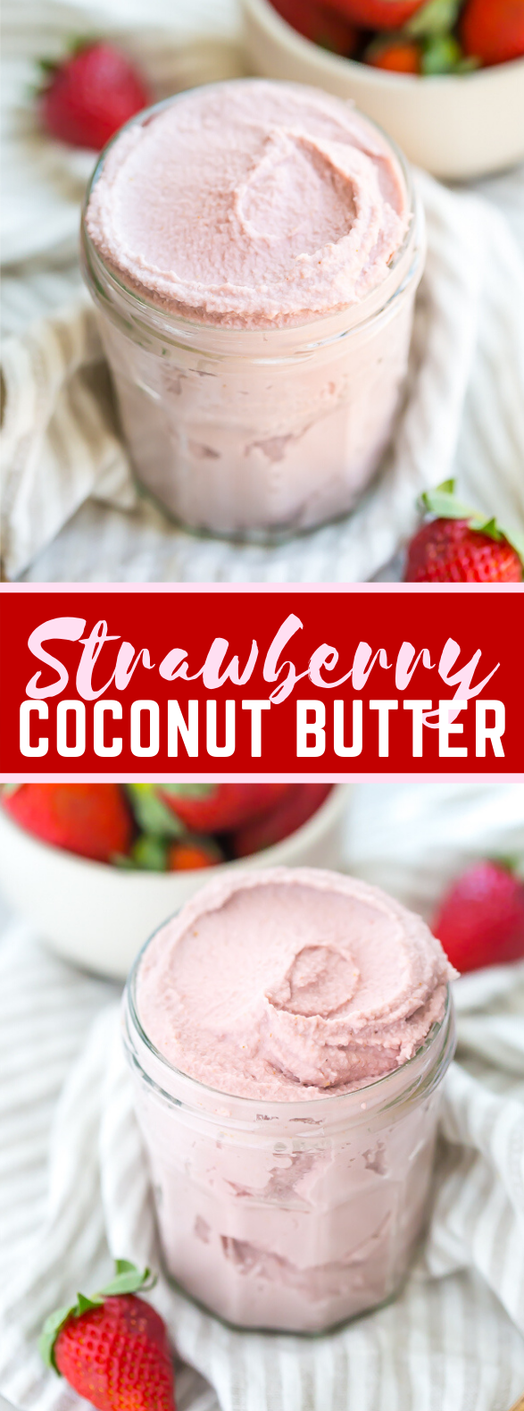 Strawberry Coconut Butter #desserts #appetizers
