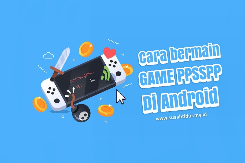 Cara memainkan Game PPSSPP di Android