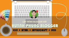 [Giới thiệu] #Khóa học Lập Trình Website bằng Blogger