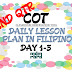 COT DAILY LESSON PLAN IN FILIPINO 1 2ND QUARTER  DAY 1- 5