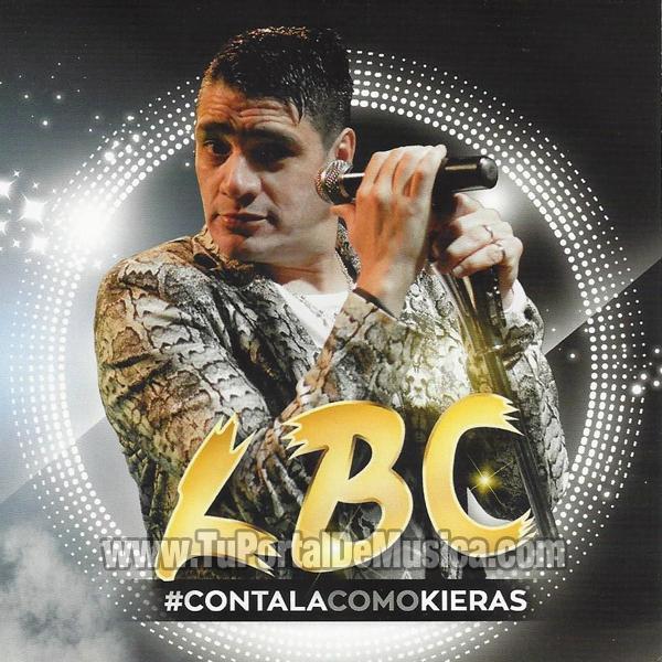 LBC - #contalacomokieras (2016)