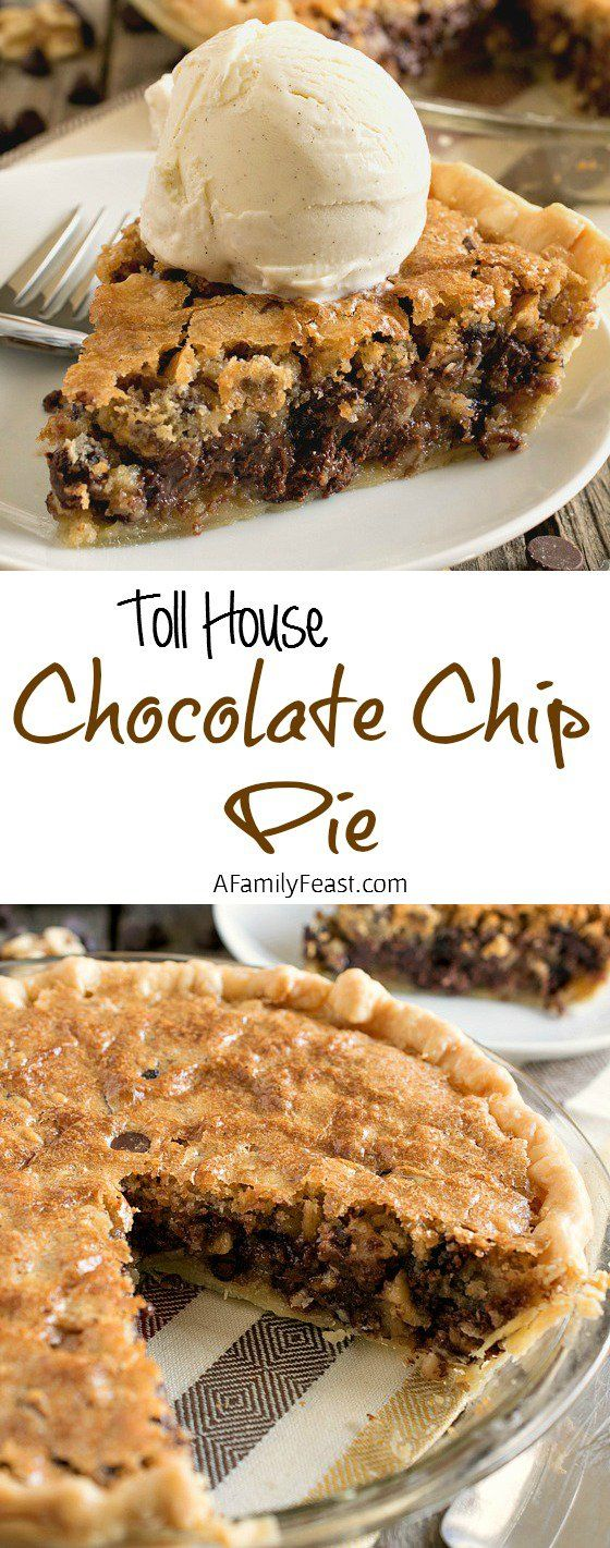 Toll House Chocolate Chip Pie - Dessert Recipes