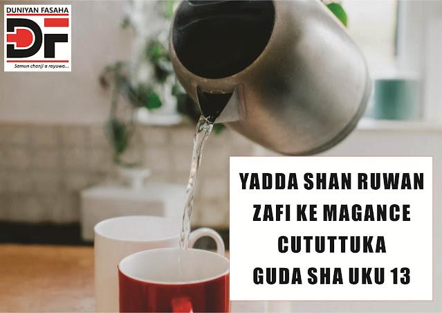 Yadda Shan Ruwan Zafi Ke Magance Cututtuka Guda Sha Uku 13
