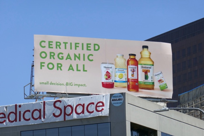 Certified Organic Honest drinks billboard