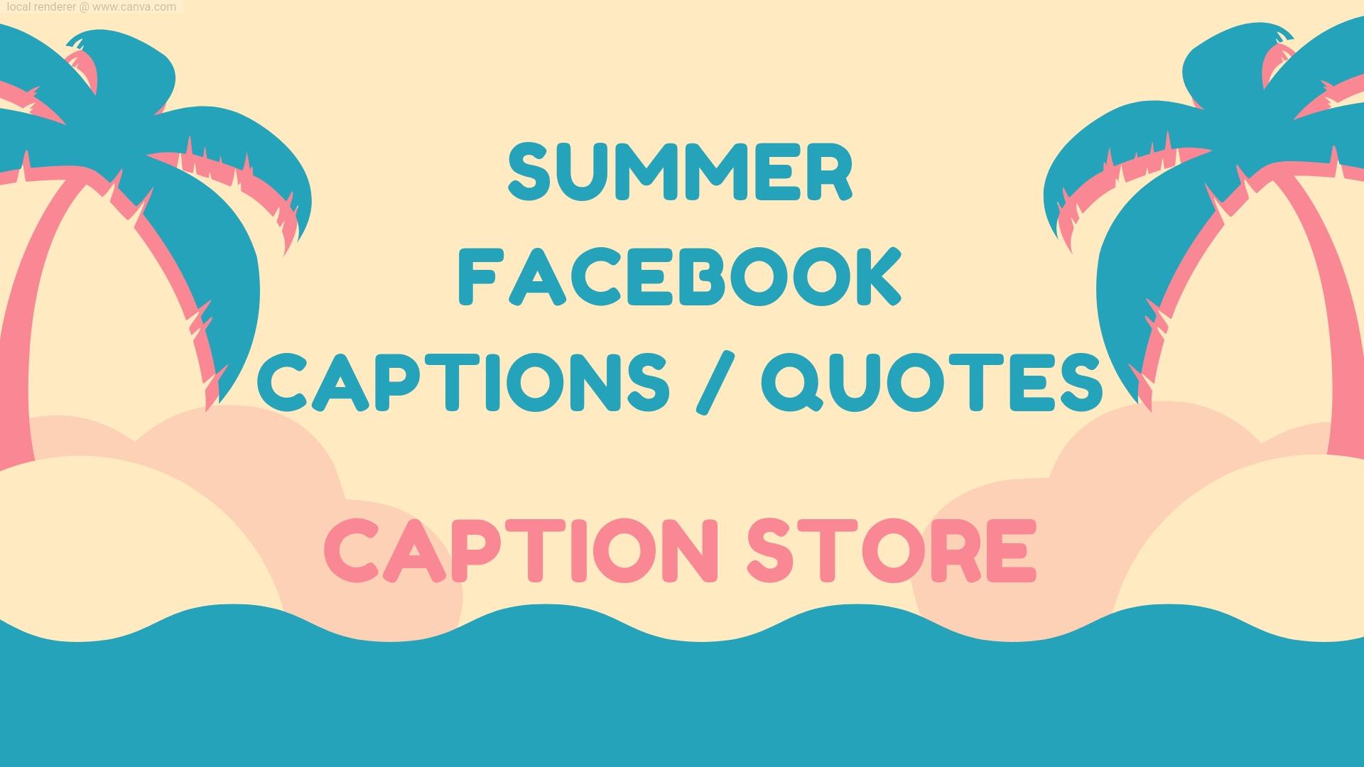 summer facebook captions