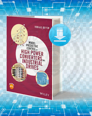 Free Book Model Predictive Control of High Power Converters and Industrial Drives pdf.