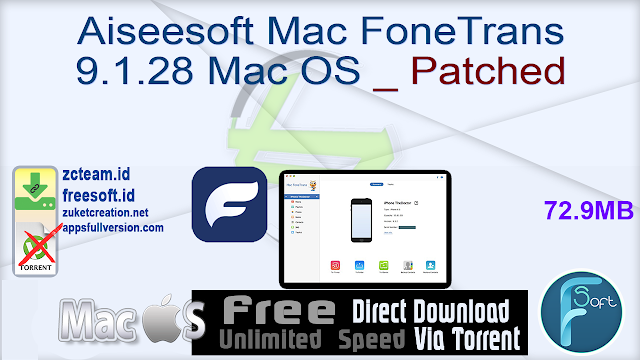 Aiseesoft Mac FoneTrans 9.1.28 Mac OS _ Patched