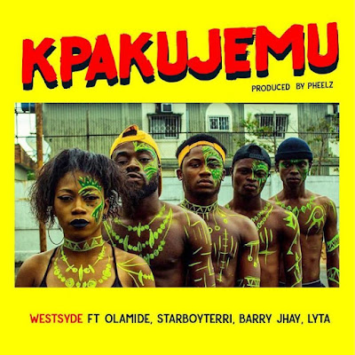 [MUSIC] Westsyde ft. Olamide, Terri, Barry Jhay, Lyta – Kpakujemu || SMARTSLIMHUB