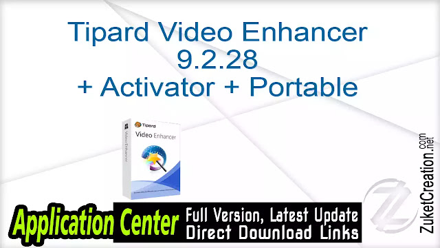 Tipard Video Enhancer 9.2.28 + Activator + Portable
