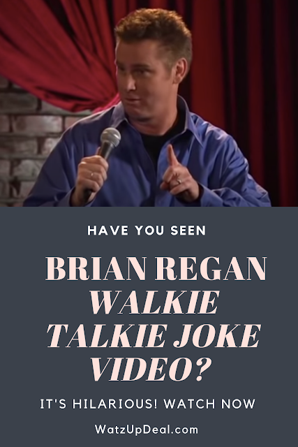Have You Seen Brian Regan Walkie Talkie Joke Video? It's Hilarious. Watch Now