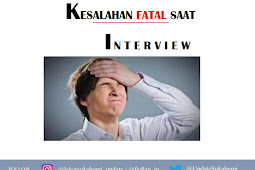 kelasahan Fatal Saat Interview