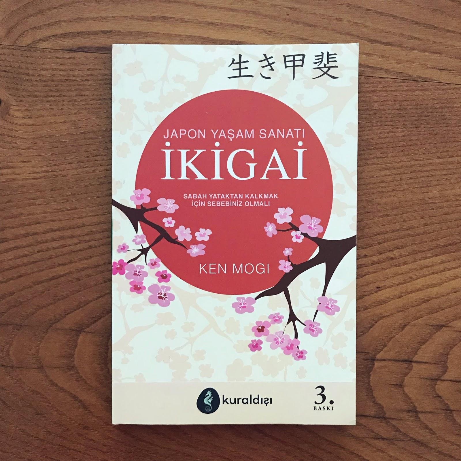 Ikigai - Japon Yasam Sanati