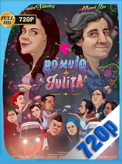 Rómulo y Julita (2020) HD [720p] Latino [GoogleDrive] SilvestreHD
